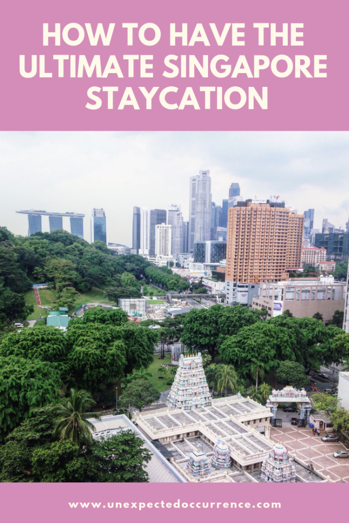 Singapore Staycation Guide: Everything you need to know to have the BEST staycation in Singapore | Where to eat, what to do, and everything in between! | #singapore #asia #staycation
